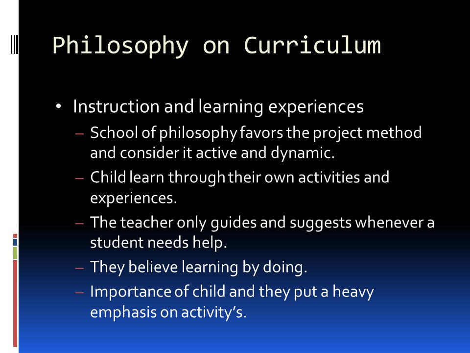 Philosophy of schools and learning