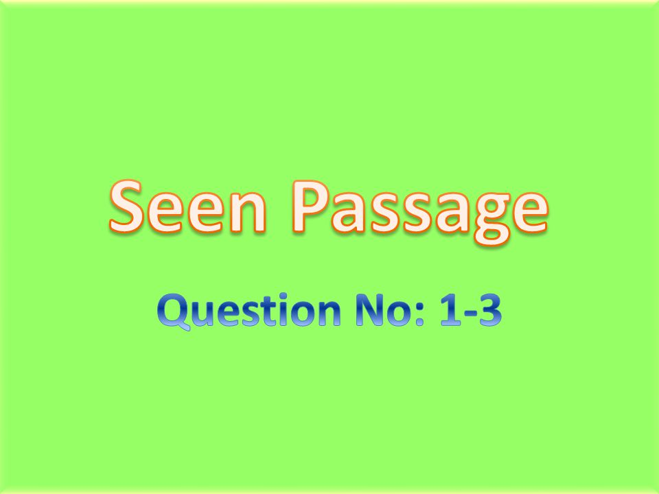 question and following passage For this question, the information following line 37 will help you  point of view questions accompanying the prose fiction passage will generally ask you to.