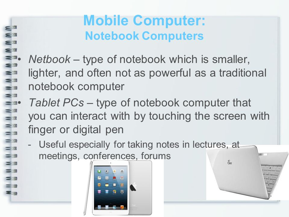 Mobile Computer: Notebook Computers