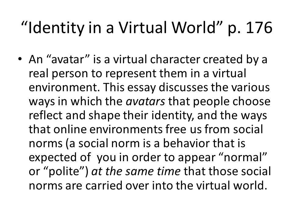 virtual worlds are real essay Virtual reality essay writing service people are drifting away from the real world, in preference to a virtual world, where there are no problems and dangers.