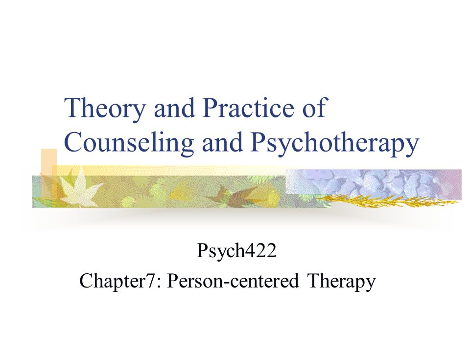 psychoanalysis vs person centered therapy Person-centered therapy  gestalt therapy, active ferenczi psychoanalysis and aspects of behavioural therapy the most significant philosophers who influenced the.