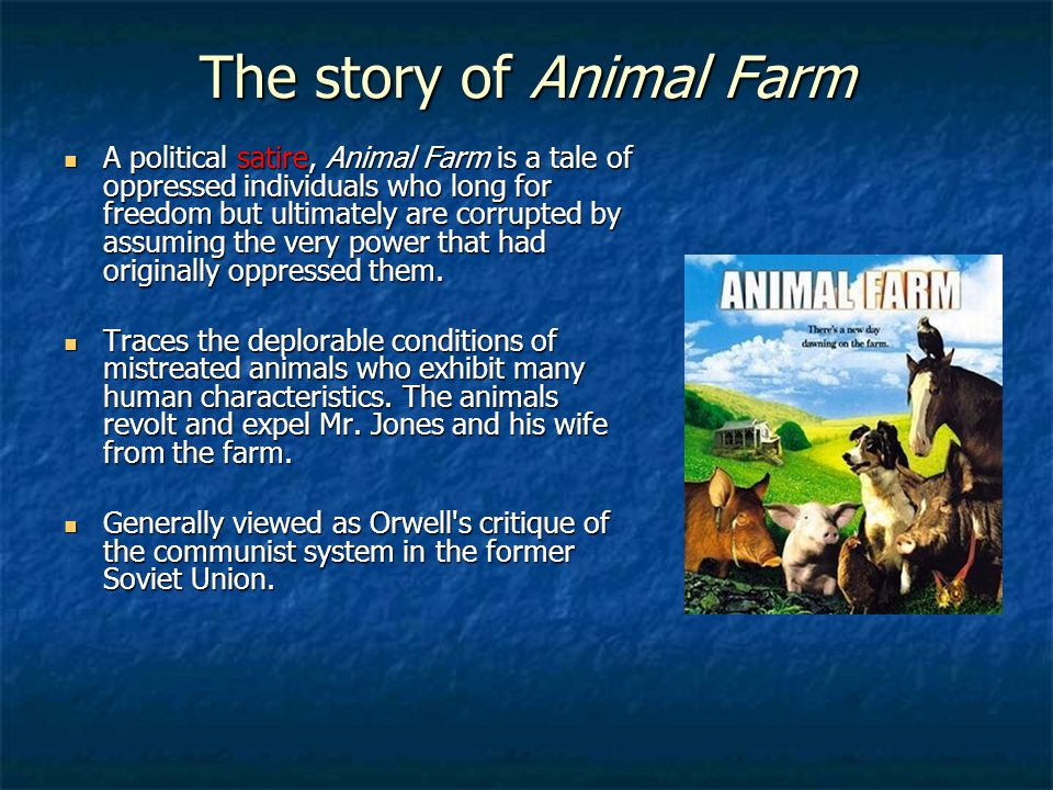 the irony and the satire of communism and dictatorships in animal farm a novel by george orwell George orwell's 1984  forward to speculation on its status now that 1984 is past animal farm alone met his  menippean satire and conventional novel.
