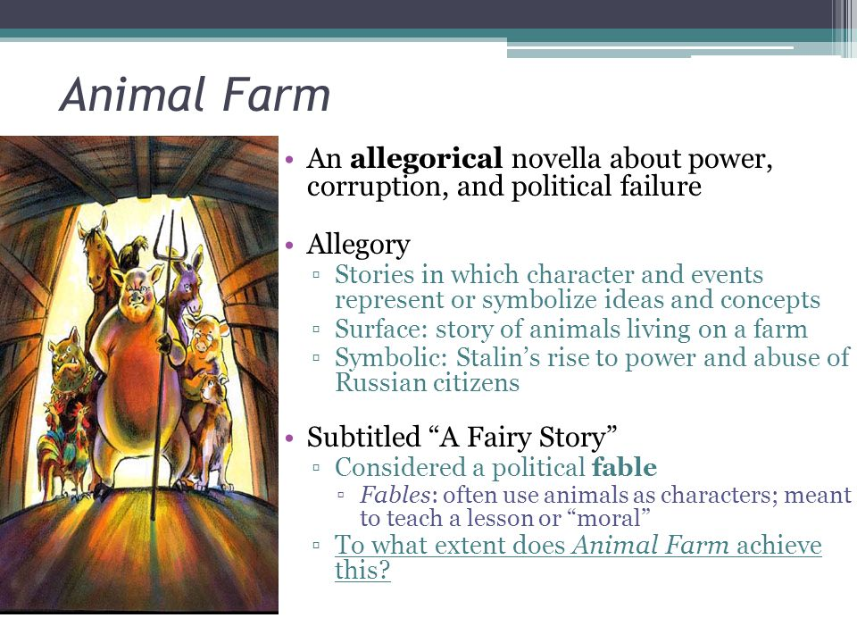 animal farm a story of political In terms of the history of the novel orwell stands as a rather parochial  in  political terms, however, animal farm is probably the most popular.