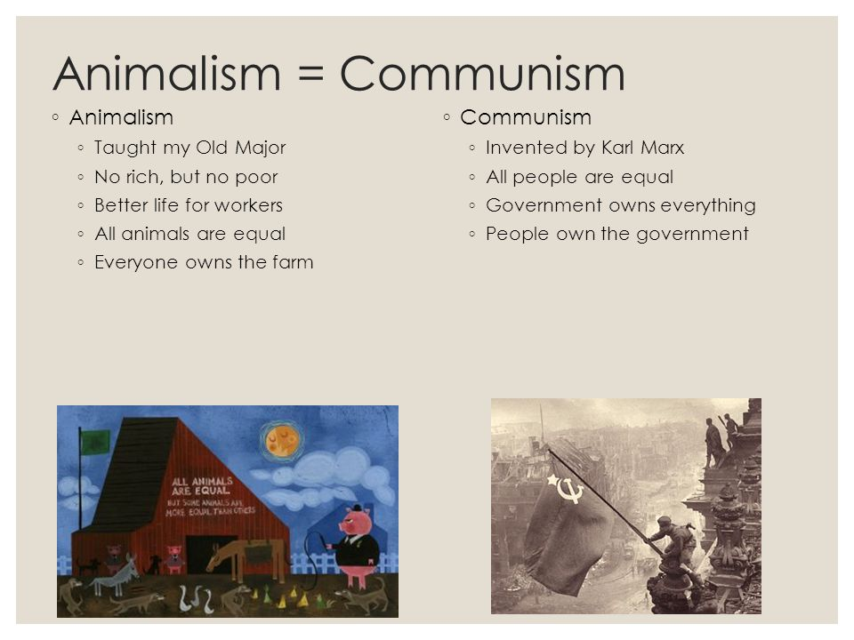A comparison of animalism and marxism in animal farm by george orwell