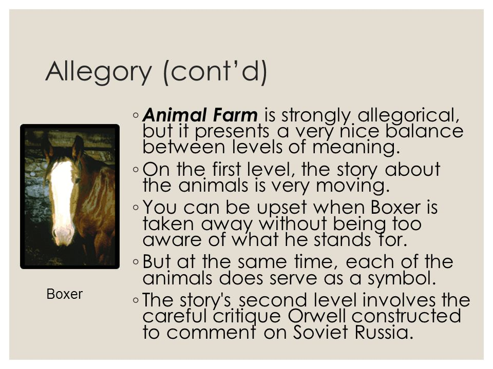 animal farm an allegory Animal farm by george orwell - animal farm by george orwell a comparison of characters to the russian revolution animal farm as allegory as we know, george orwell s novel animal farm is an allegory | powerpoint ppt presentation | free to view.