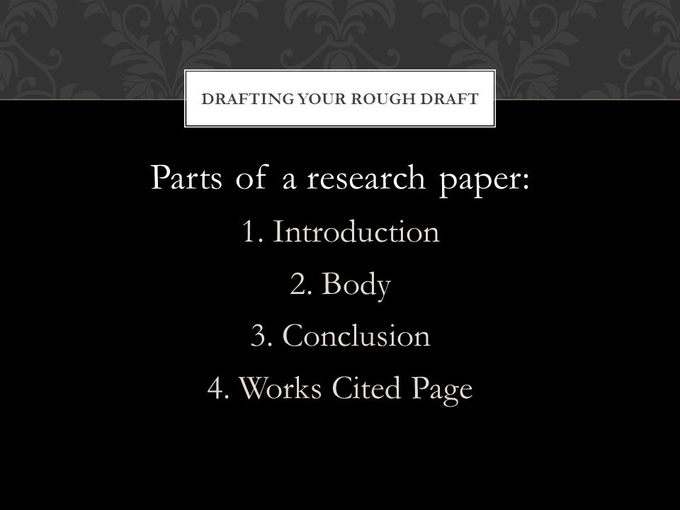 parts of research paper body 323 the body of the paper while the settings discussed in section 31 provide the basic guidelines for the body of the paper, keep in mind that some parts of the paper require special formatting, including changes in paragraph indentation, font, and alignment in this section, we will cover the special formatting required for section headings.