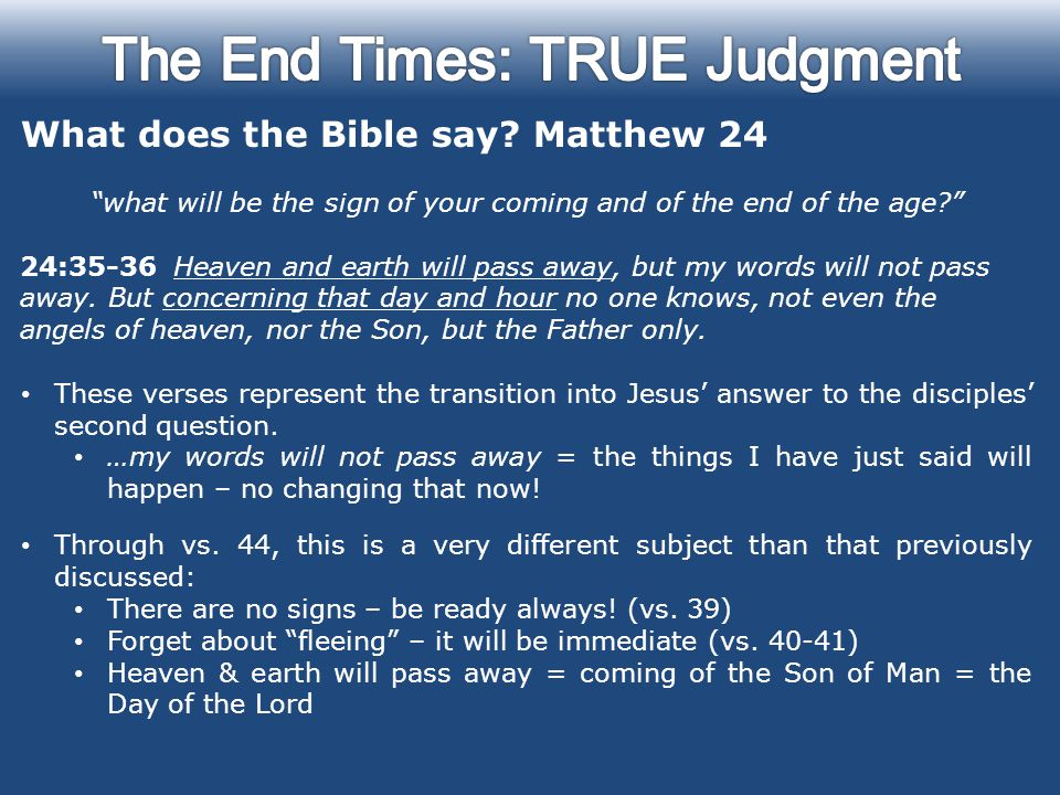 transition in matthew 24 Matthew 24:1 and jesus went out, and departed from the temple: and his  disciples came  this beginning of the chapter is a smooth transition from  chapter 23.