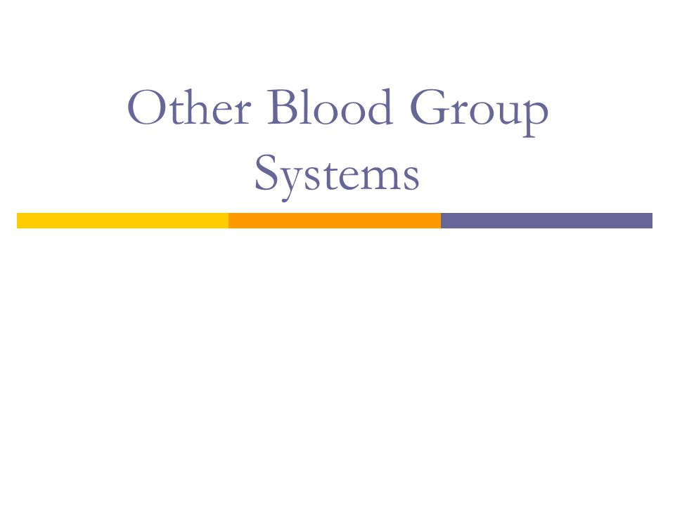 Other Blood Group Systems