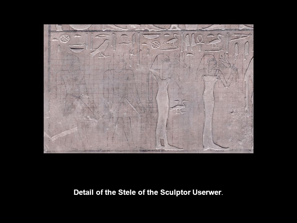 Detail of the Stele of the Sculptor Userwer.