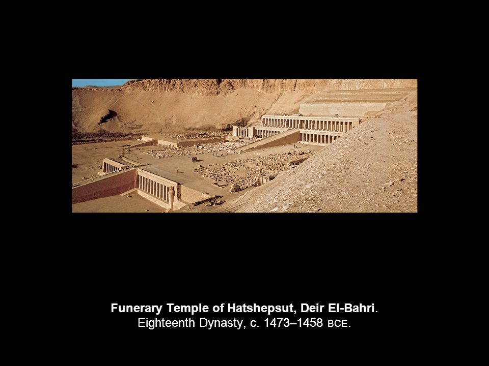 Funerary Temple of Hatshepsut, Deir El-Bahri. Eighteenth Dynasty, c