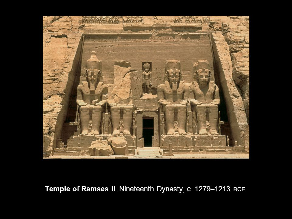 Temple of Ramses II. Nineteenth Dynasty, c. 1279–1213 BCE.