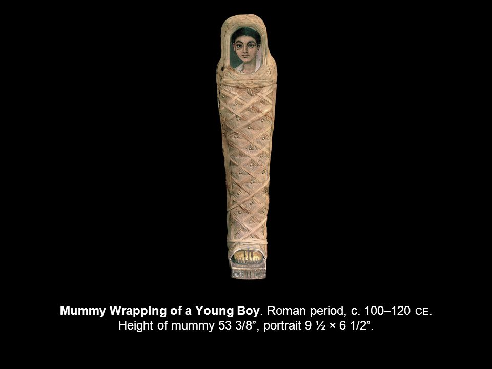 Mummy Wrapping of a Young Boy. Roman period, c. 100–120 CE