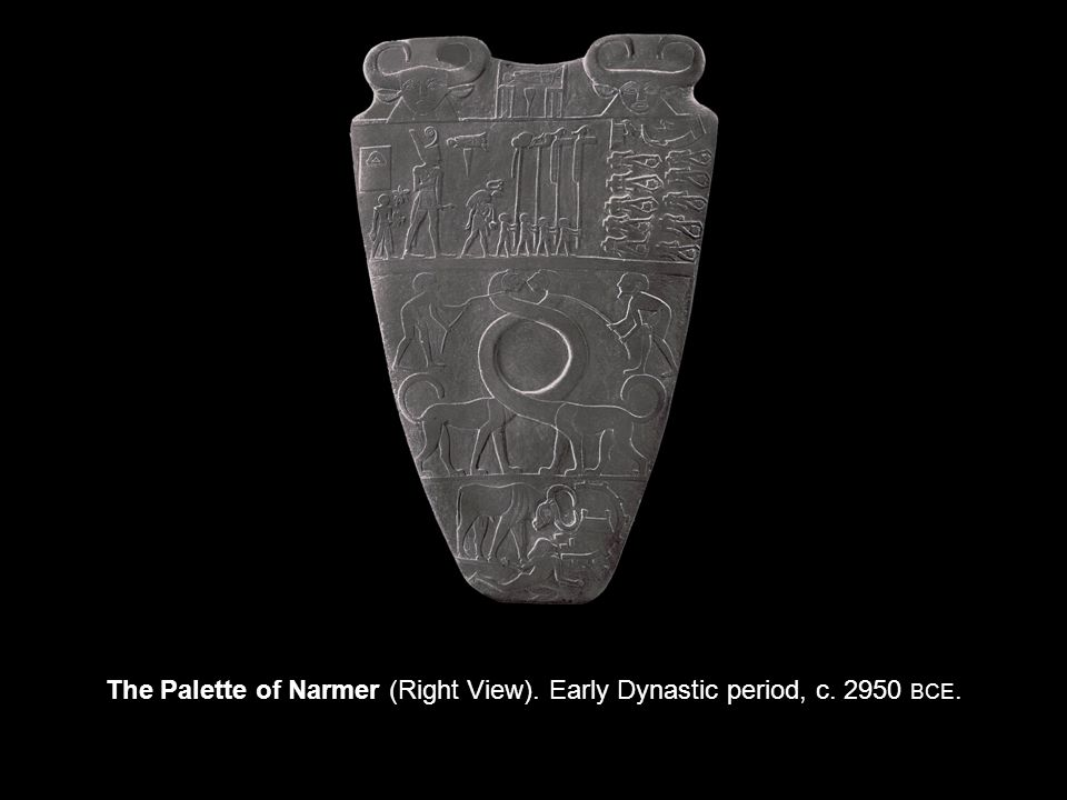 The Palette of Narmer (Right View). Early Dynastic period, c BCE.
