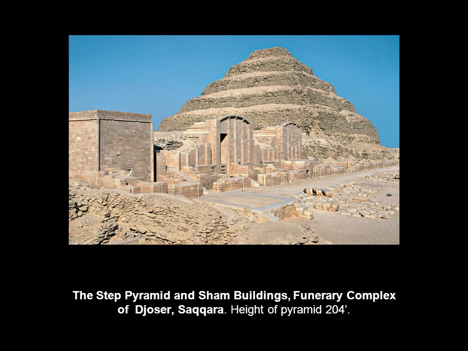The Step Pyramid and Sham Buildings, Funerary Complex of Djoser, Saqqara. Height of pyramid 204'.