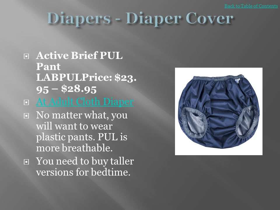Diapers - Diaper Cover Back to Table of Contents. Active Brief PUL Pant LABPULPrice: $23.95 – $