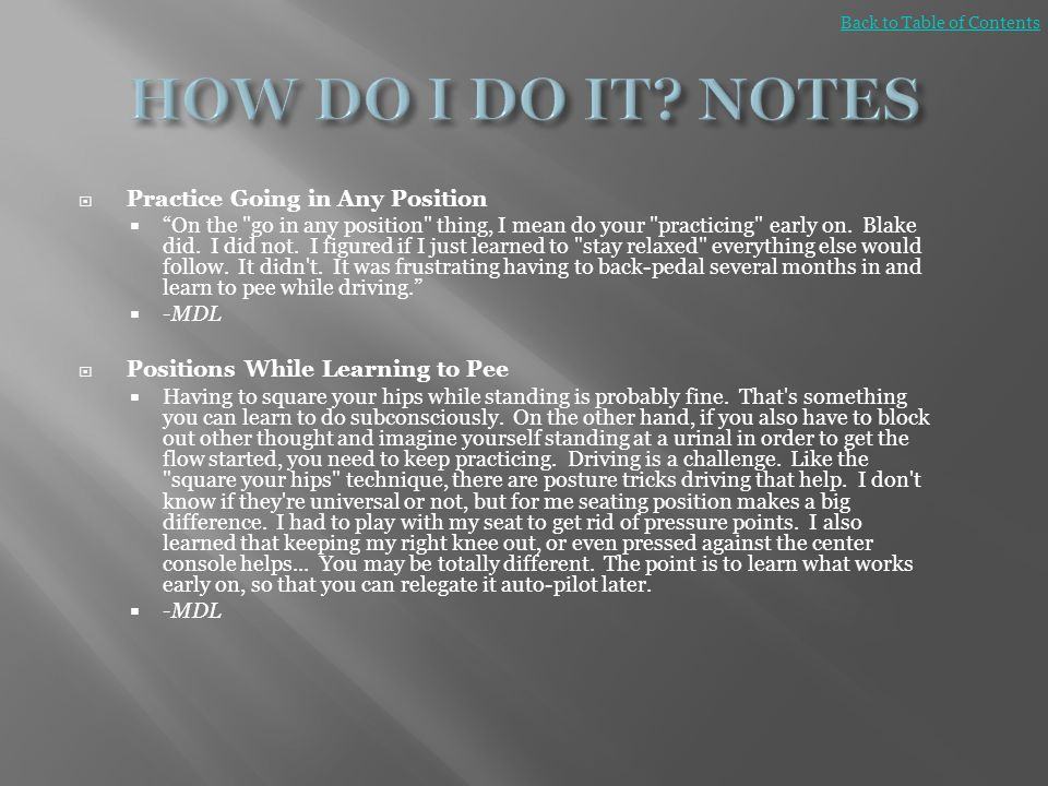 HOW DO I DO IT NOTES Practice Going in Any Position