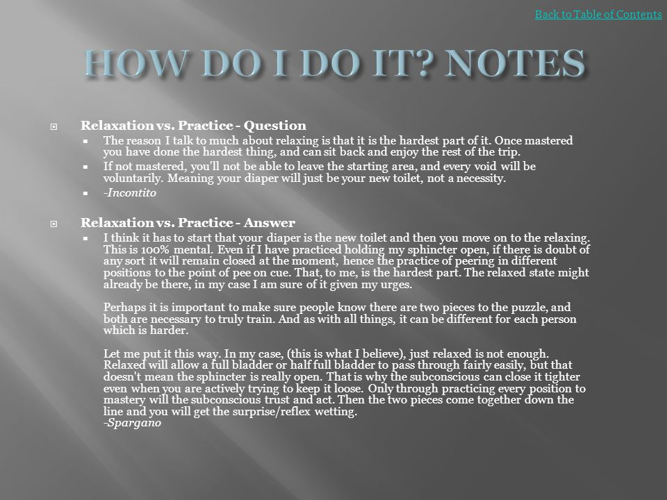 HOW DO I DO IT NOTES Relaxation vs. Practice - Question