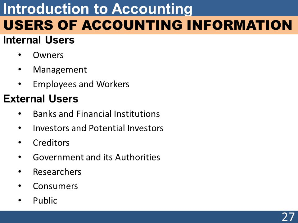 internal and external users of accounting Chapter 2 accounting and accounting management accounting external users include the apparently divergent needs of internal and external users of accounting.