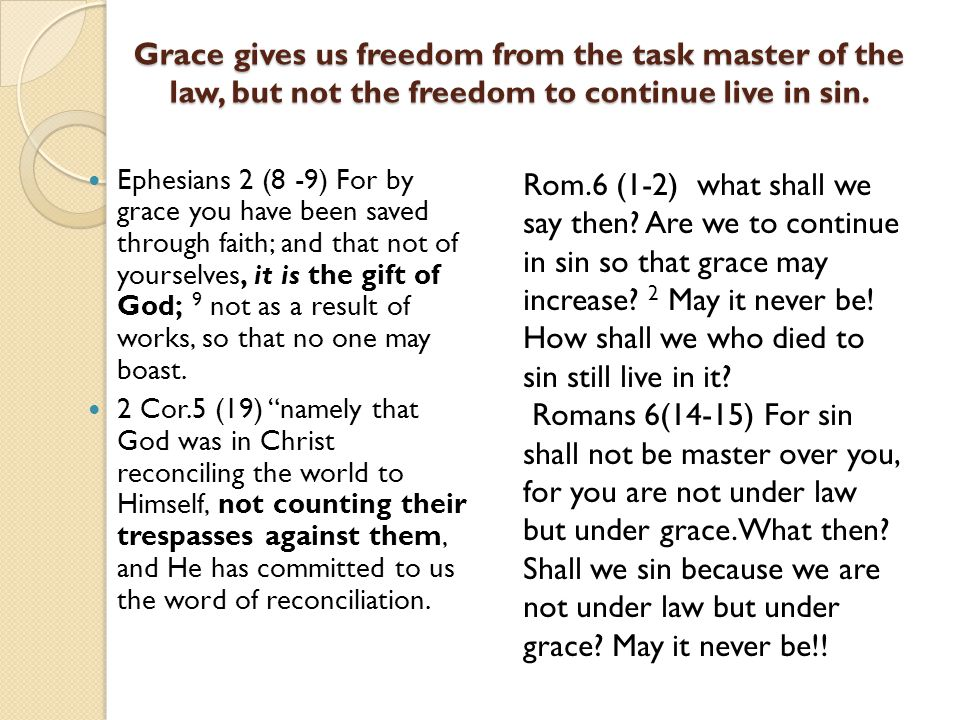 what is the relationship between freedom law and grace