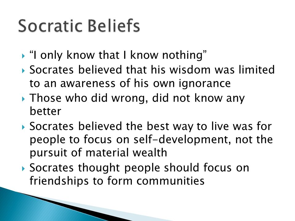 Socratic Beliefs I only know that I know nothing