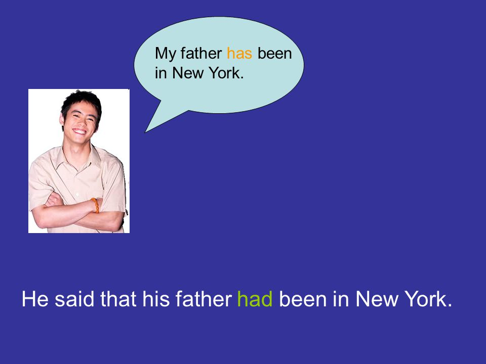 He said that his father had been in New York.