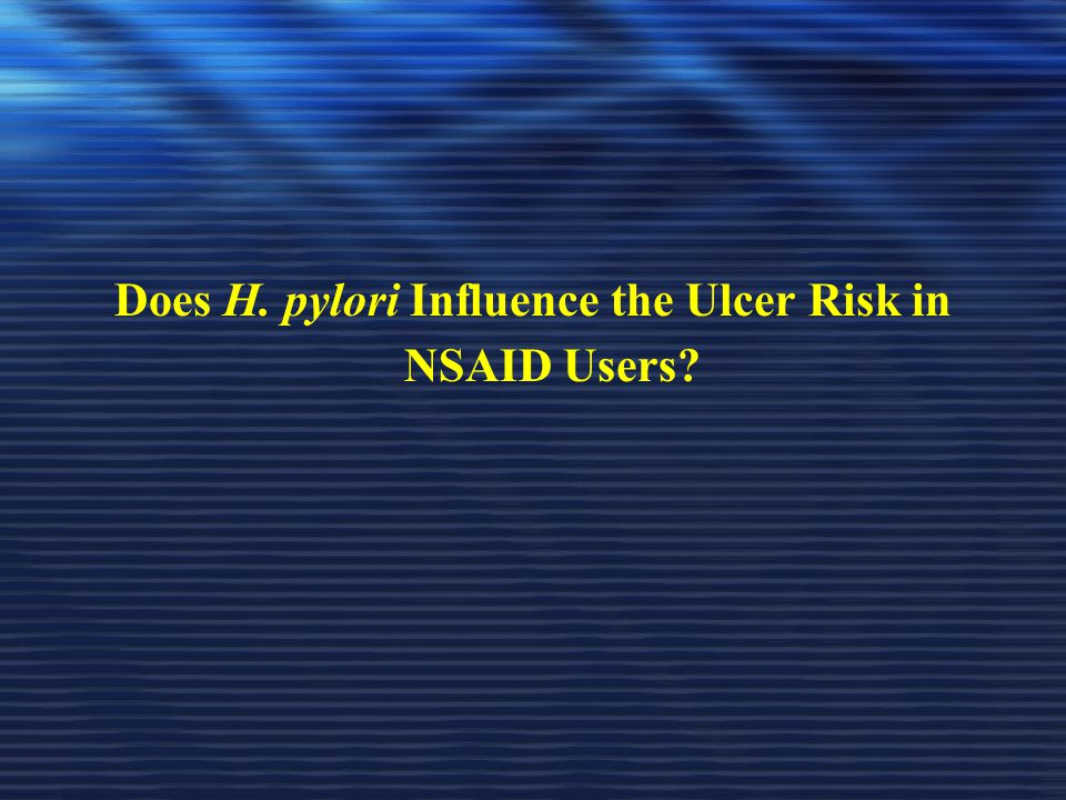 Does H. pylori Influence the Ulcer Risk in NSAID Users