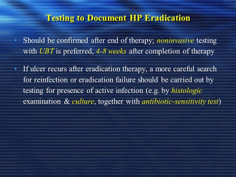 Testing to Document HP Eradication