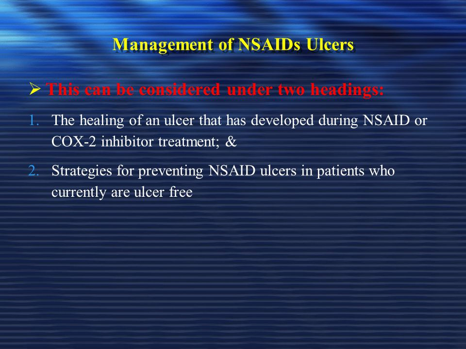 Management of NSAIDs Ulcers
