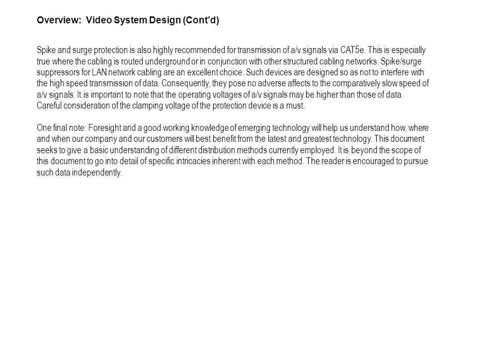 Overview: Video System Design (Cont'd)