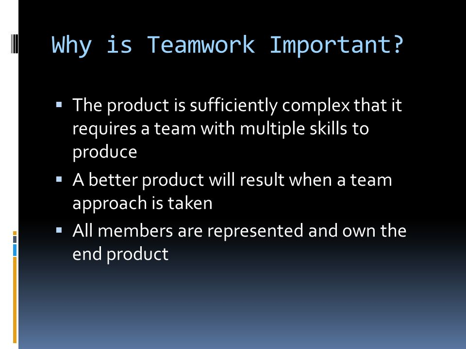 Why is Teamwork Important