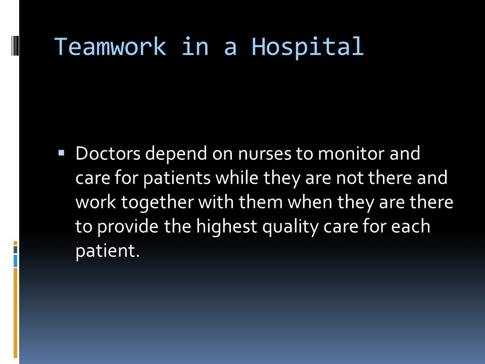 Teamwork in a Hospital