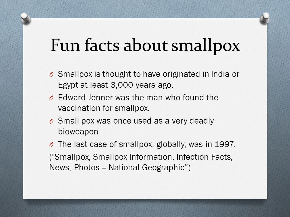 Fun facts about smallpox