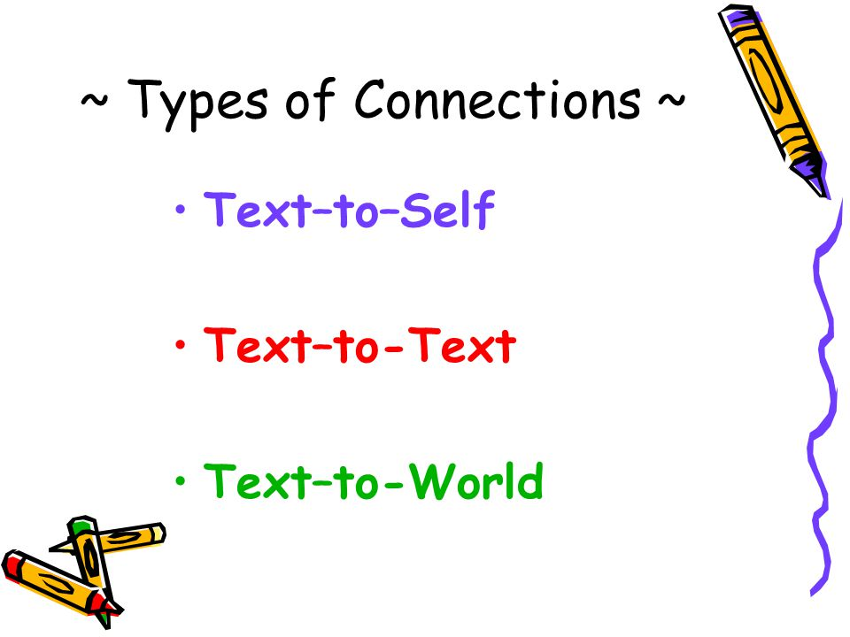 ~ Types of Connections ~
