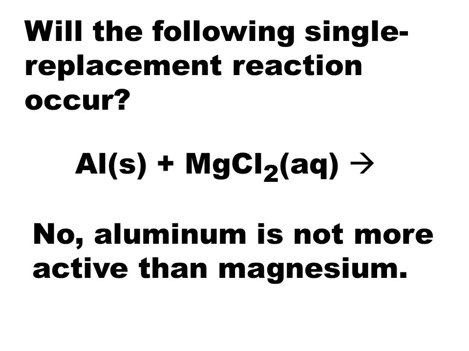 Will the following single-replacement reaction occur