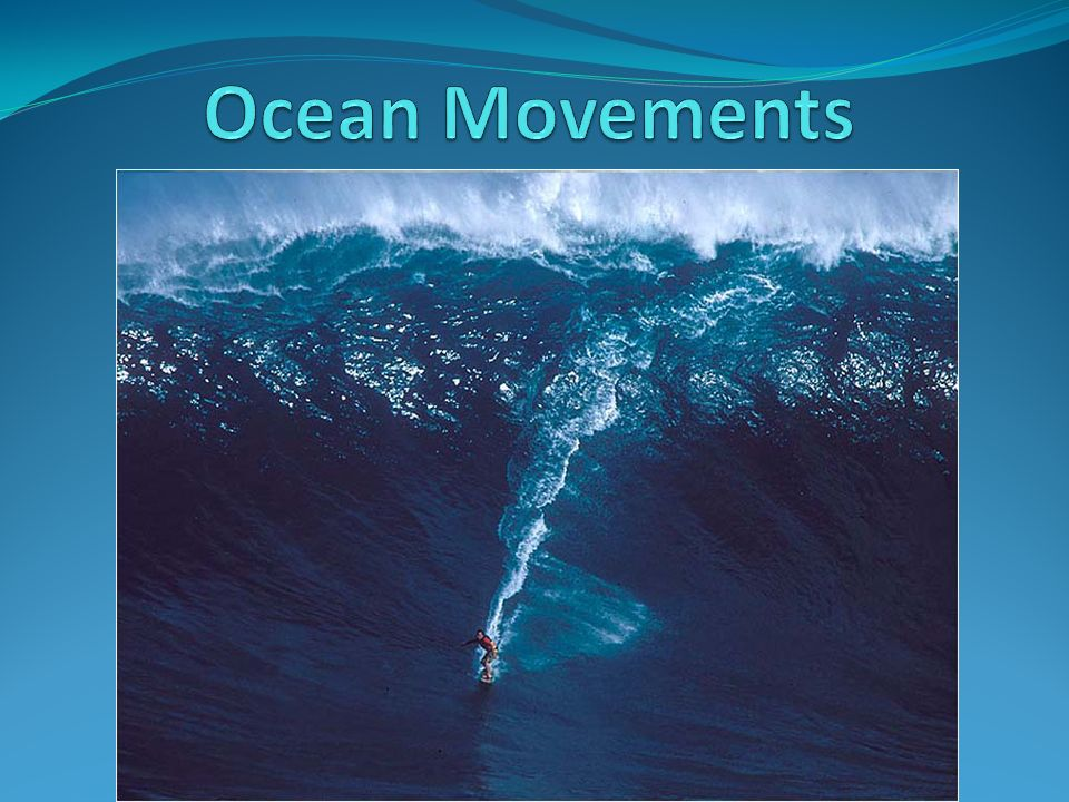 Ocean Movements