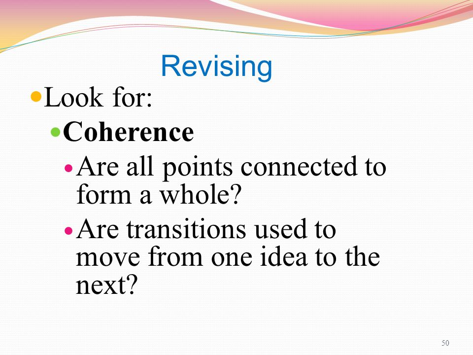 revising essays for coherence Identify major areas of concern in the draft essay during revising and editing you wrote in section 7 writing your own first draft and revise it for coherence.