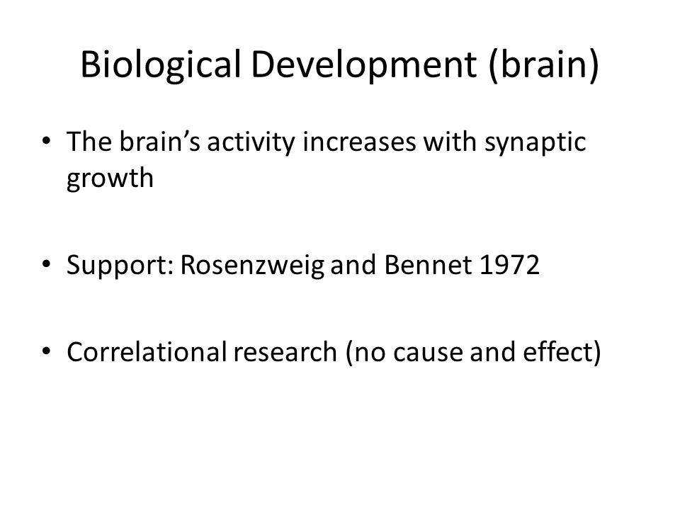 Biological Development (brain)