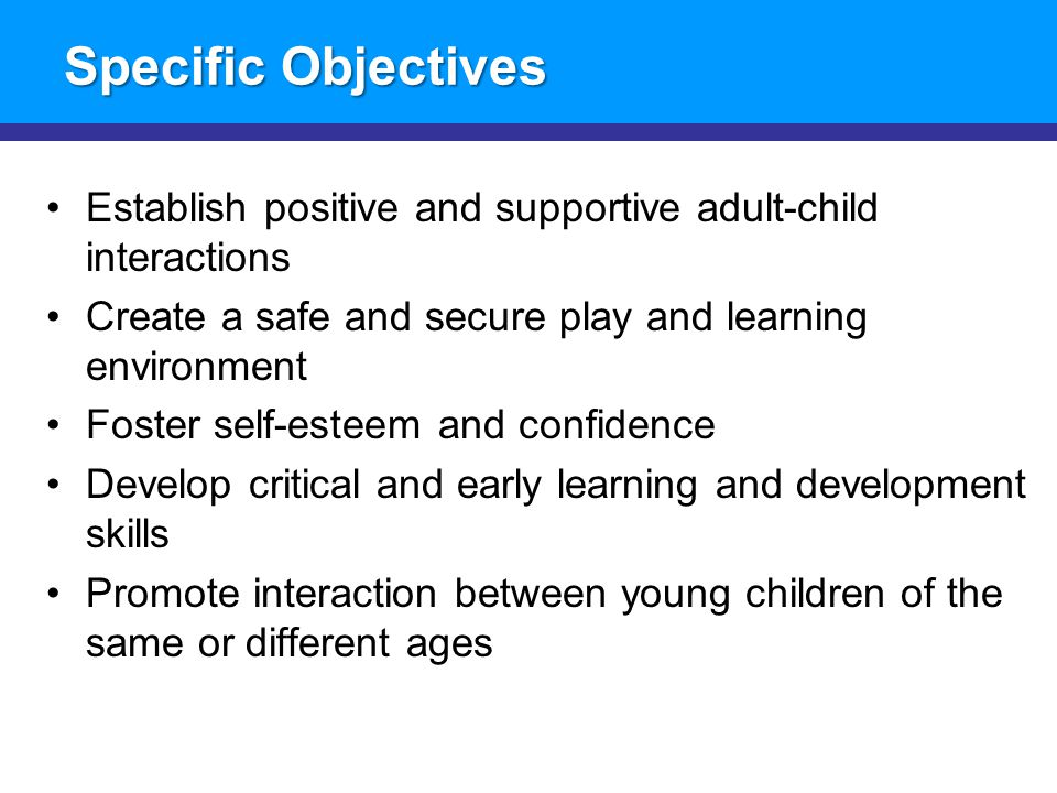 The early childhood development kit a treasure box of activities specific objectives establish positive and supportive adult child interactions create a safe and secure sciox Choice Image