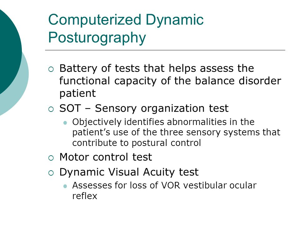 Assessment and treatment of the dizzy balance patient with for Loss of motor control