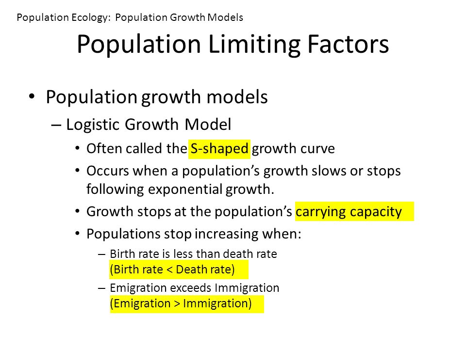 factors of population growth Explain the factors that limit the biotic potential and carrying capacity of a population, including density-dependent, and density-independent limiting factors 4 explain how human population growth went from 1 billion in 1800 to 6 billion in 1999.