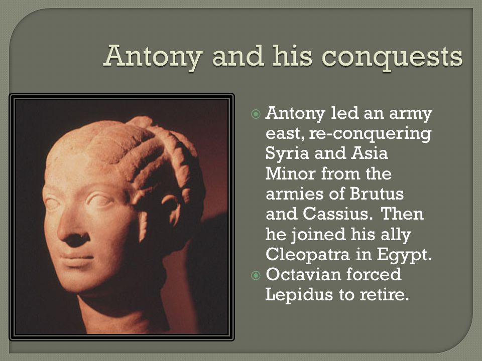 Antony and his conquests
