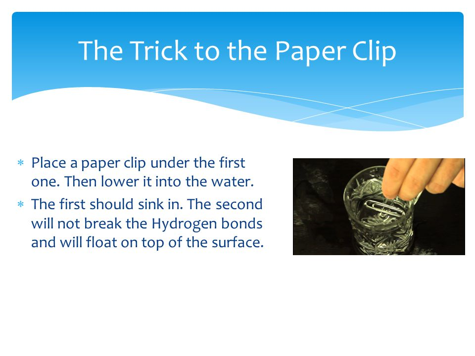 The Trick to the Paper Clip