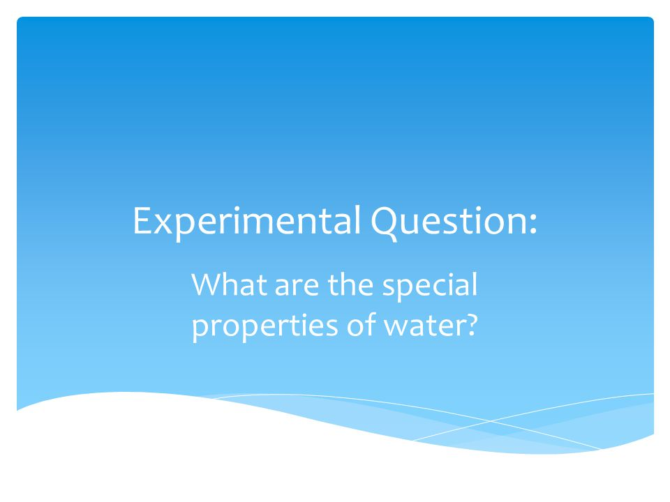 Experimental Question:
