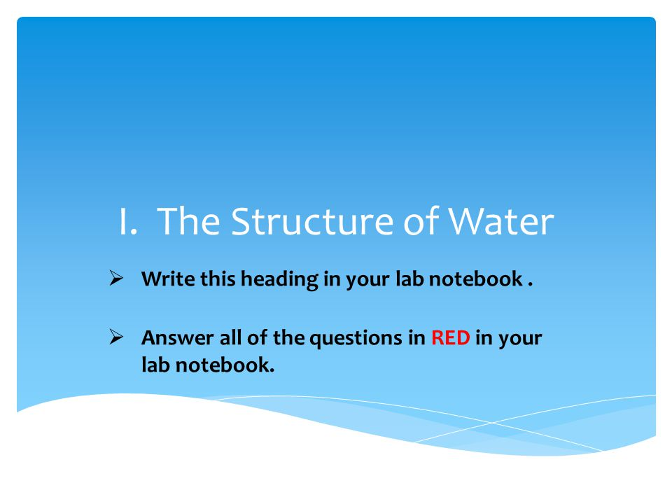 I. The Structure of Water