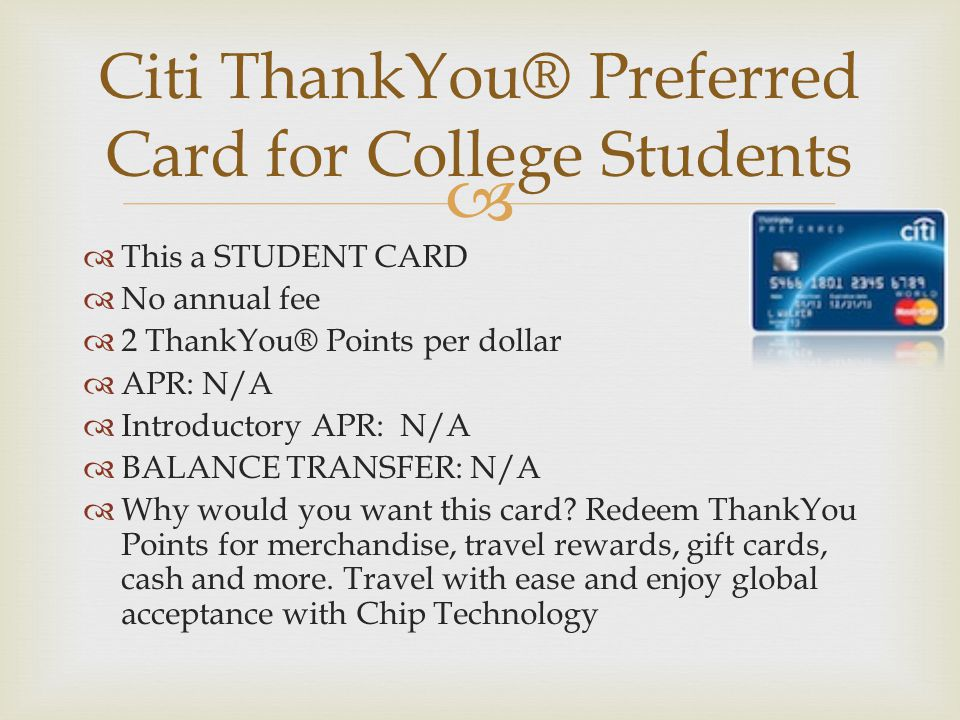 Citi Thankyou 174 Preferred Card For College Students Ppt Download