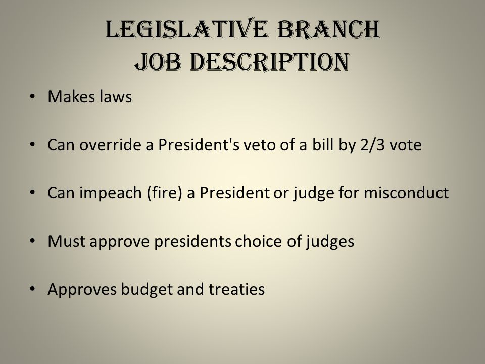 Legislative Branch Job Description