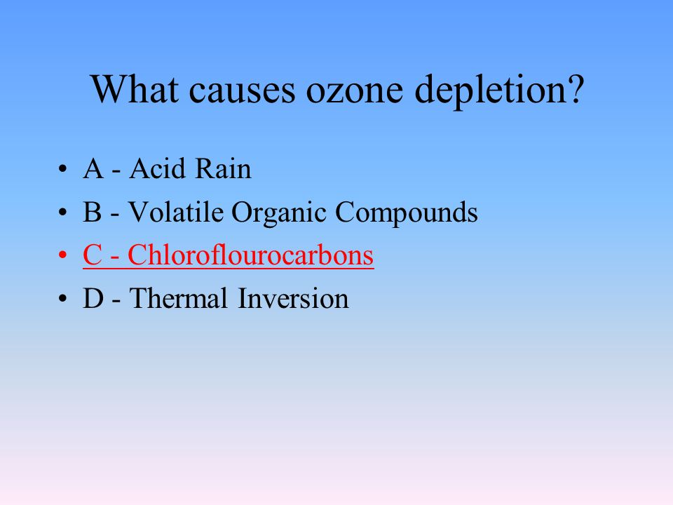 ozone depletion and volatile organic compounds essay What are the mechanisms of ozone depletion environmental sciences essay  ozone depletion is a result of the catalysed reactions between ozone and atomic chlorine.