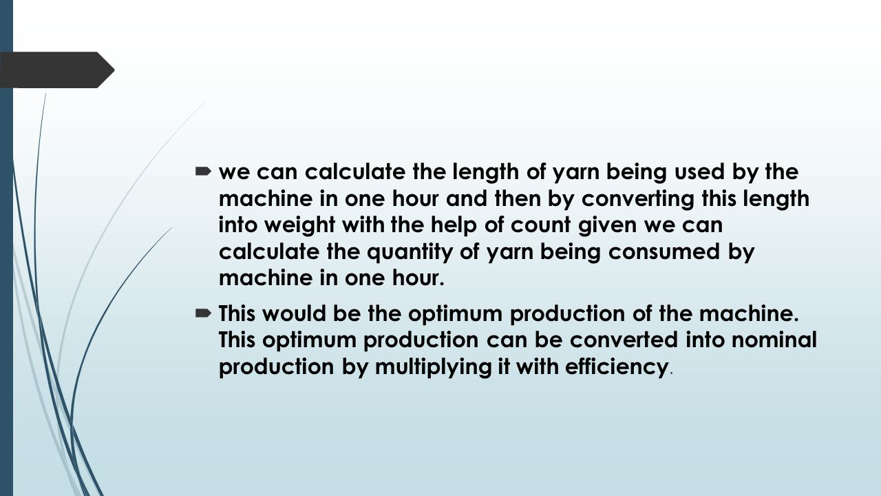 Knitting Loop Length Calculation : Knitting production calculations ppt video online download