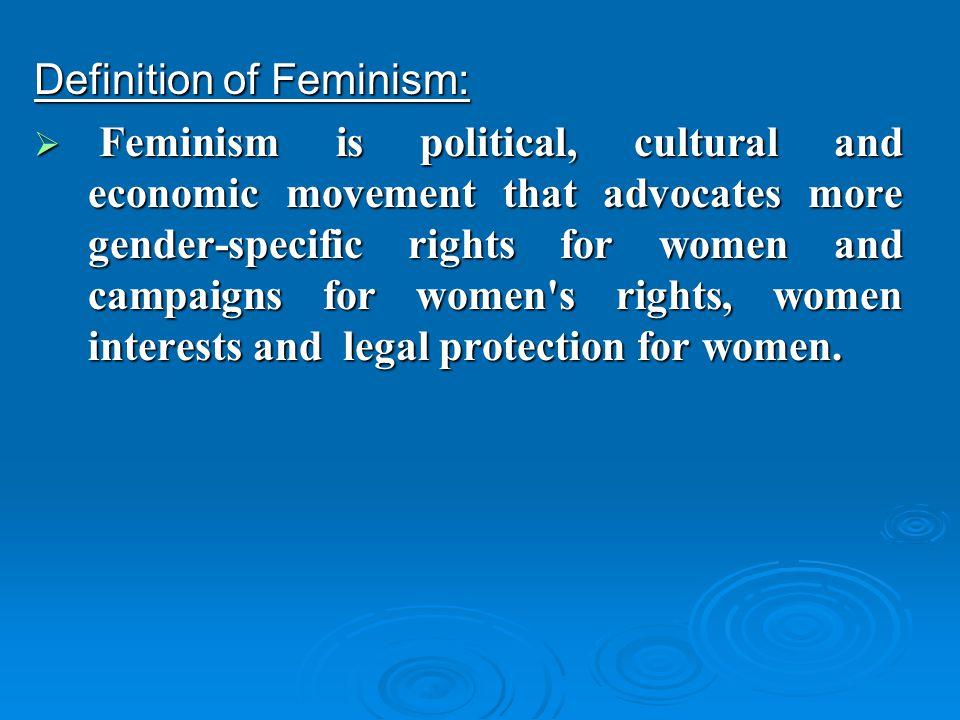 http://slideplayer.com/5998326/20/images/3/Definition+of+Feminism%3A.jpg Definition