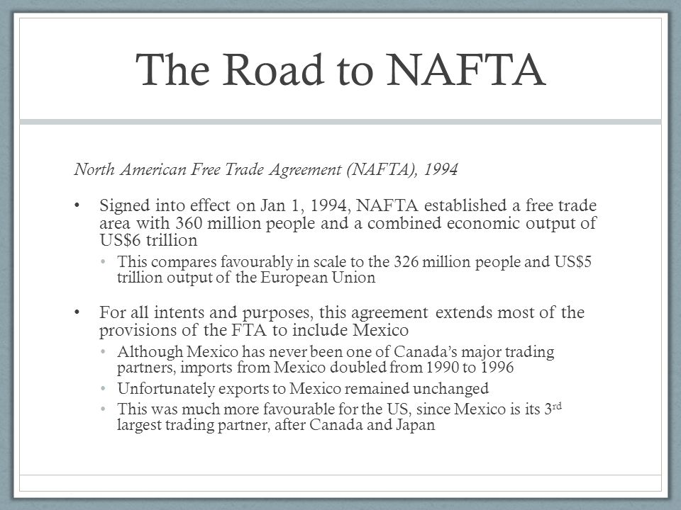 Unit 4 the global economy international trade and development the road to nafta north american free trade agreement nafta 1994 sciox Images